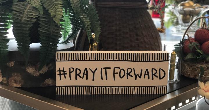 #PrayItForward