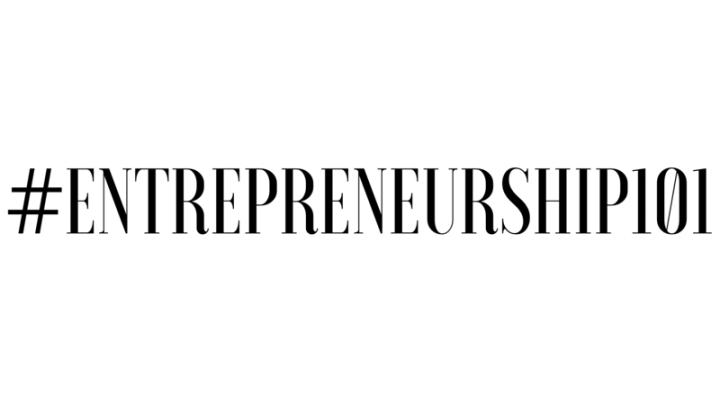 #Entrepreneurship101